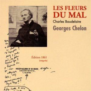 Georges Chelon Les fleurs du mal