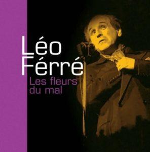Leo Ferre Les fleurs du mal