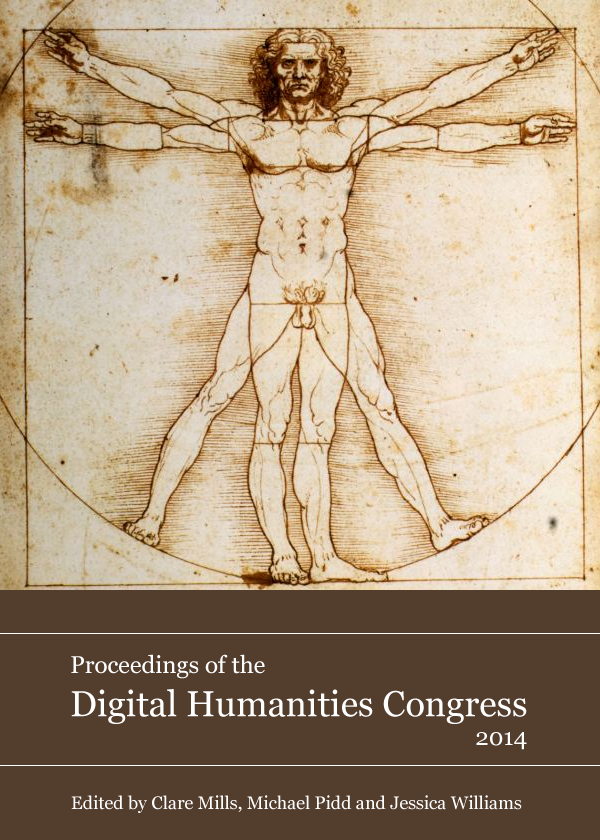 Proceedings of the Digital Humanities Congress 2014