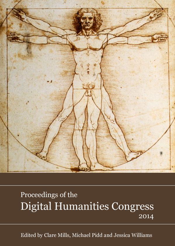 Proceedings of the Digital Humanities Congress 2014