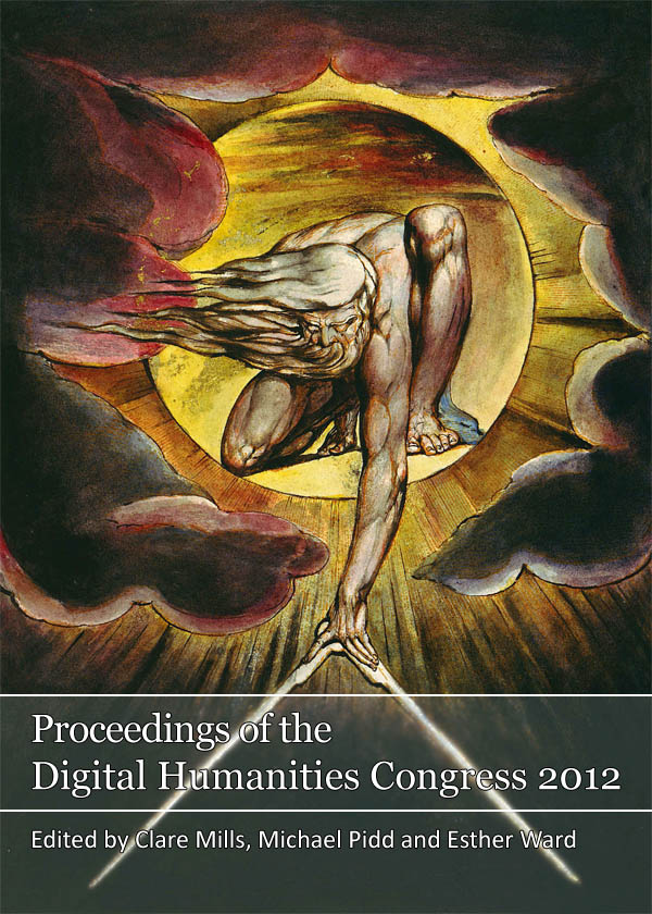 Proceedings of the Digital Humanities Congress 2012